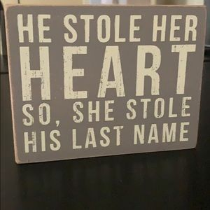 Other - He stole her heart sign - 2x5in